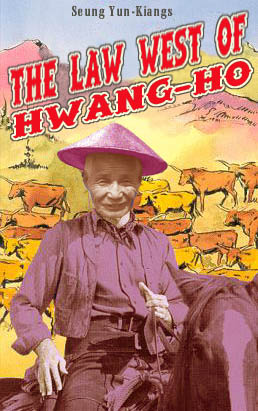 The law west of Hwang Ho filmposter